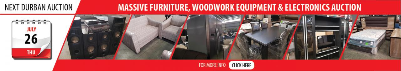 Durban Furniture, Woodwork Equipment & Electronics Auction - 26 July