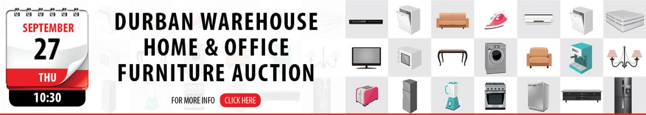 Durban Warehouse Home & Office Furniture Auction - 27 September