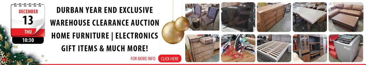 Durban Year End Exclusive Warehouse Clearance Auction
