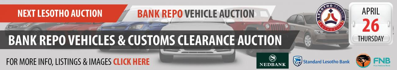 Lesotho Bankk Repo Vehicle & Custom Clearance Auction - 26 April